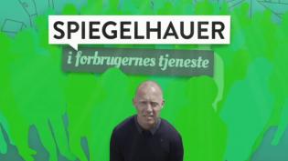 Spiegelhauer i forbrugernes tjeneste (2)